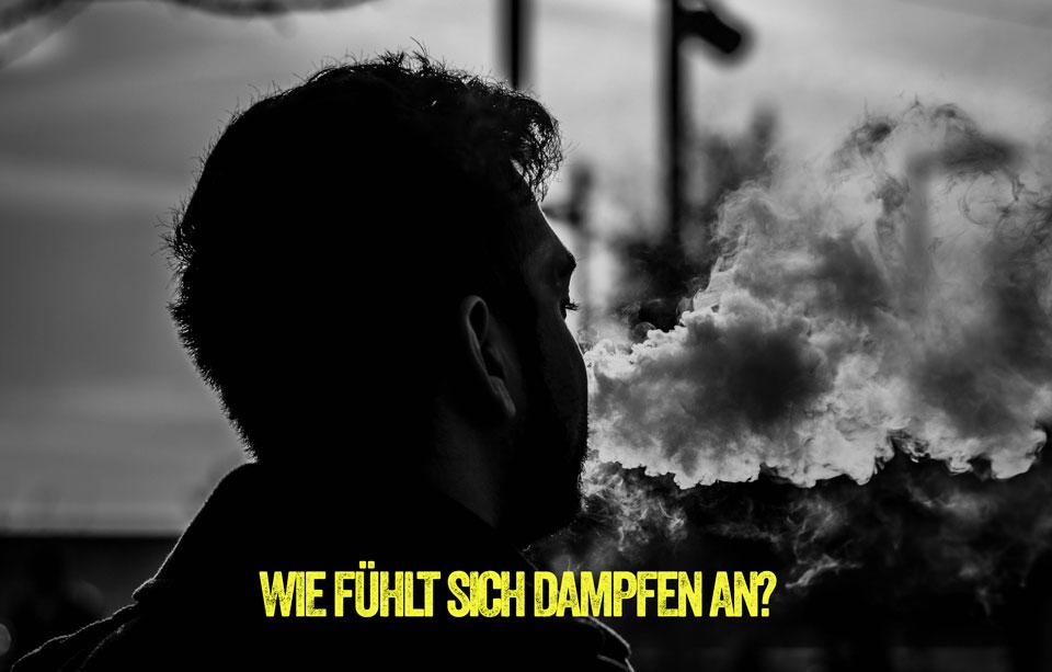 Bild: Wie fühlt sich Dampfen an?