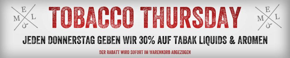 Donnerstag Rabatt - 30% auf alle Tabak Aromen & Liquids